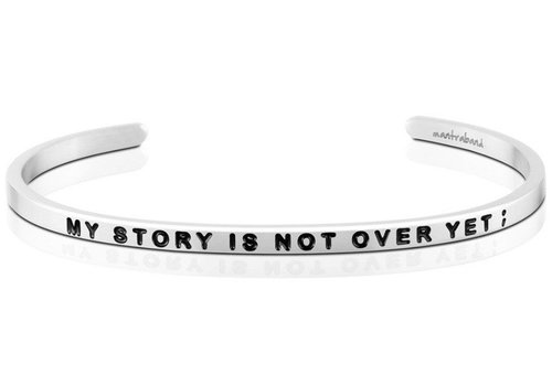 MantraBand My Story is Not Over Yet -Silver