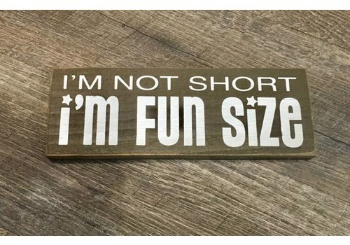 Fun Size Sign