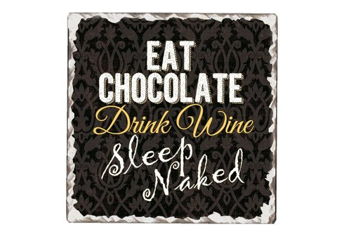 Eat Chocolate Tile Coaster