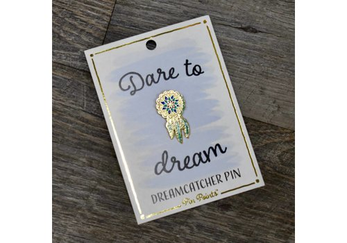Dare to Dream Pin