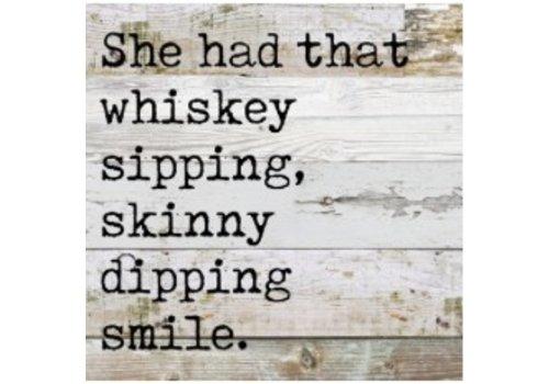 Whiskey Smile Sign