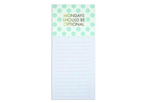 Mondays Should Be Optional - Magnetic Notepad