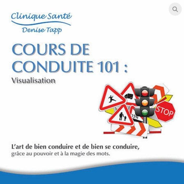 CD DENISE TAPP Cours de conduite 101