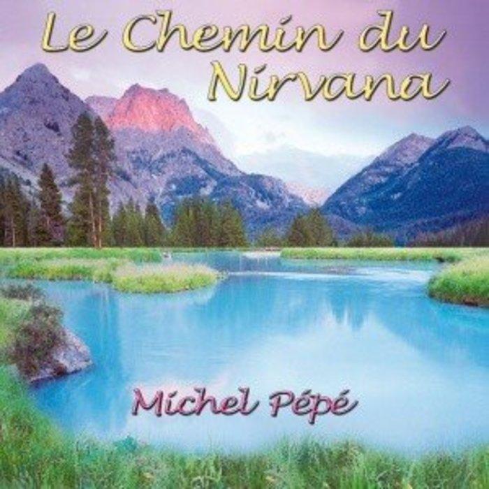 CD Chemin du Nirvana - Michel Pepe