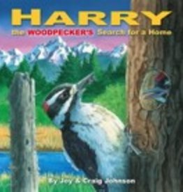Avian Treasures Harry the Woodpecker's Search for a Home