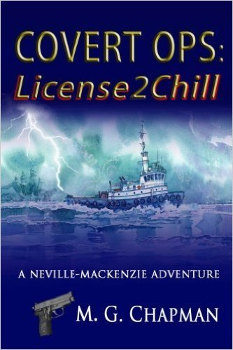 M. G. Chapman Book, Covert Ops 1: License2Chill, M. G. Chapman