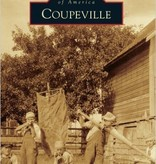 Book, Images of America COUPEVILLE, by Judy Lynn & Kay Foss