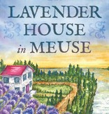 Lavender Wind Book,  The Lavender House in Meuse