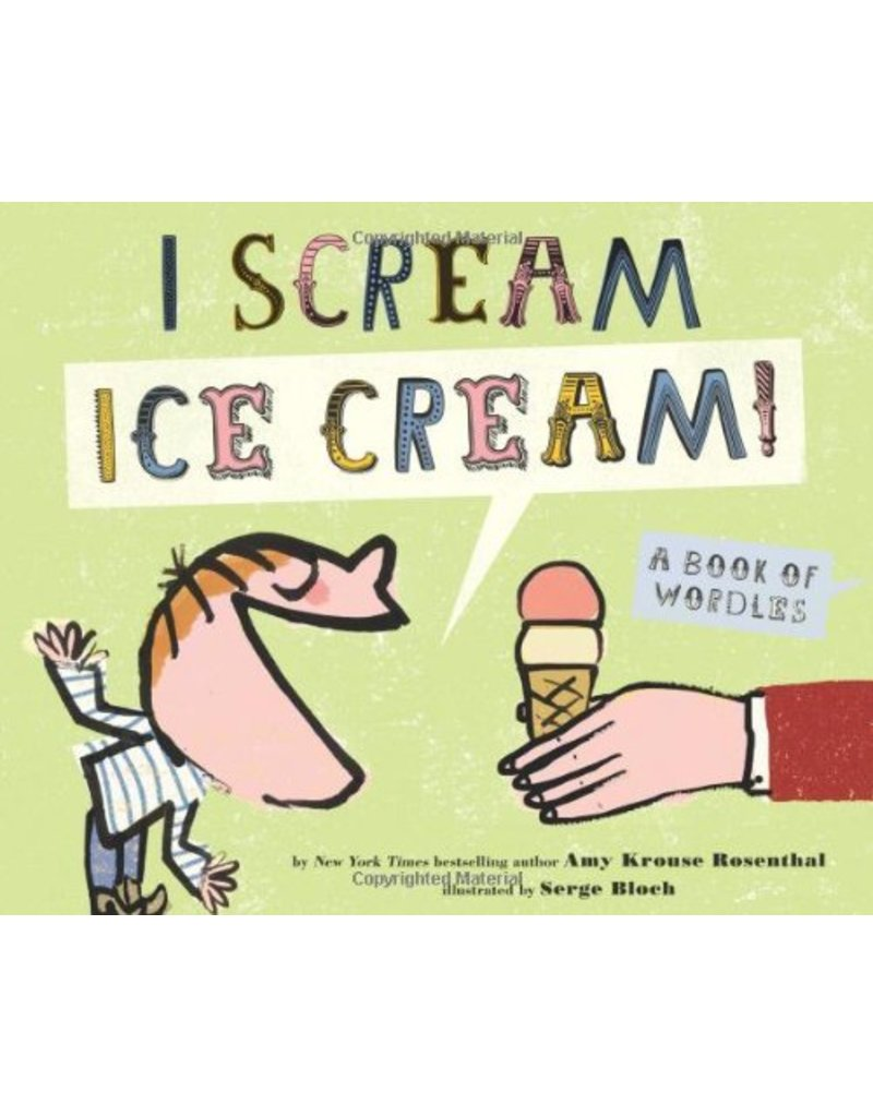 Chronicle Books I Scream Ice Cream