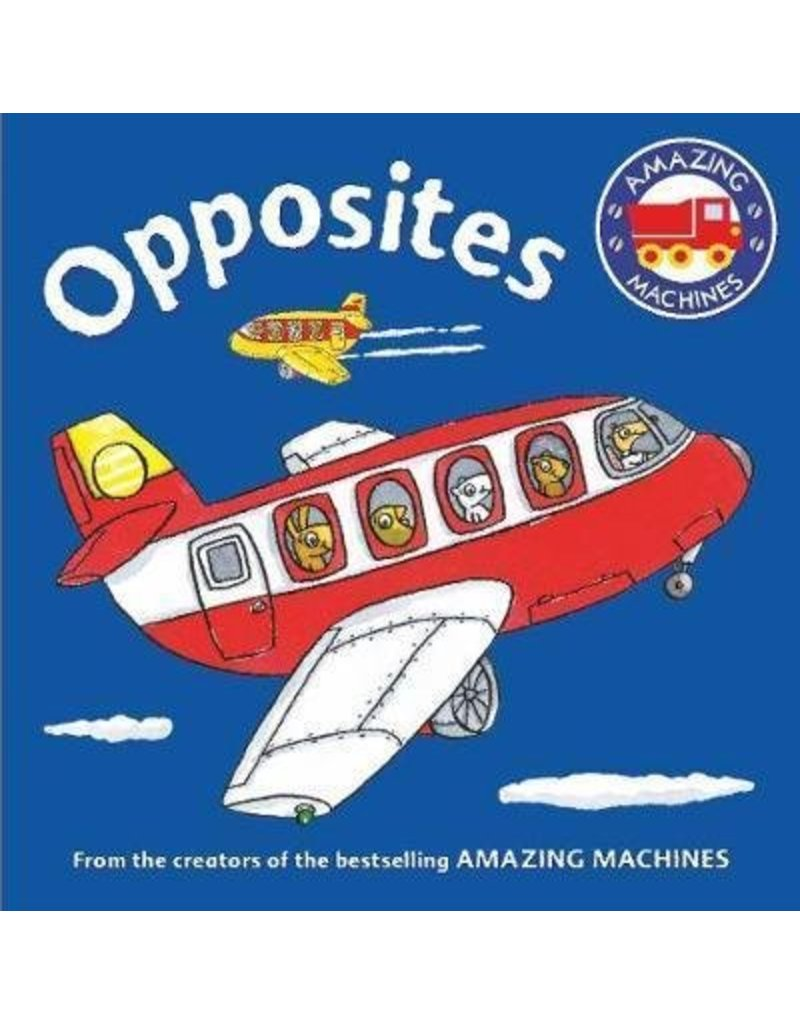 MPS Amazing Machines- Opposites