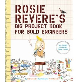 Abrams-Stewart Tabori & Chang Rosie Revere's Big Project Book