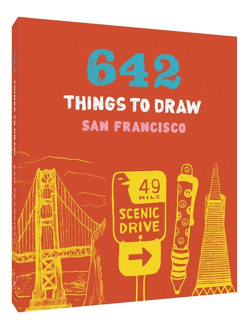 Abrams-Stewart Tabori & Chang 642 Things To Draw San Francisco