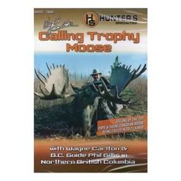 """Wayne Carlton's Calls Wayne Carlton's """"Calling Trophy Moose"""" DVD"""