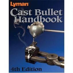 Lyman Lyman Cast Bullet Handbook 4th Edition