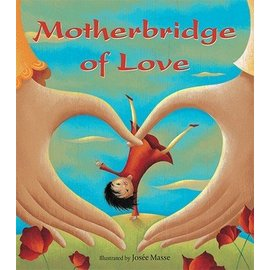 Barefoot Books Motherbridge of Love