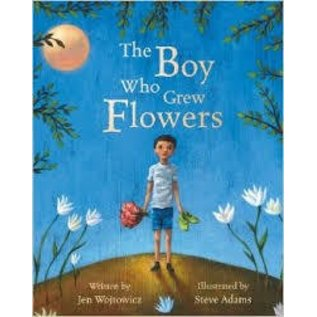 Barefoot Books The Boy Who Grew Flowers