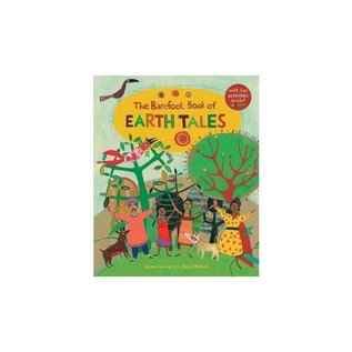 Barefoot Books The Barefoot Book of Earth Tales