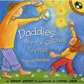PenguinRandomHouse Daddies Are for Catching Fireflies Book