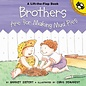 PenguinRandomHouse Brothers Are for Making Mud Pies Book