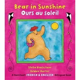 Barefoot Books Bear in Sunshine / Ours au soleil