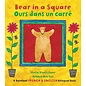 Barefoot Books Bear in a Square / Ours dans un carré