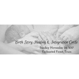 Birth Story Integration & Healing Circle