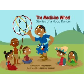 Medicine Wheel Education The Medicine Wheel Stories of a Hoop Dancer