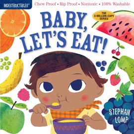 Indestructibles Indestructibles Baby, Let's Eat!