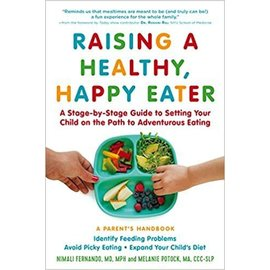 Raising a Happy, Healthy Eater: A Parent's Handbook