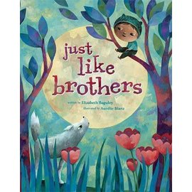 Barefoot Books Just Like Brothers