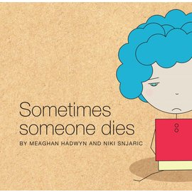 Other Life Lessons Other Life Lessons - Sometimes Someone Dies