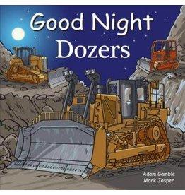 Good Night Books Good Night Dozers Book