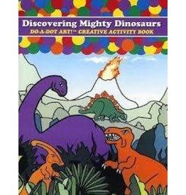 Do a Dot Art Do A Dot Discovering Mighty Dinosaur Book
