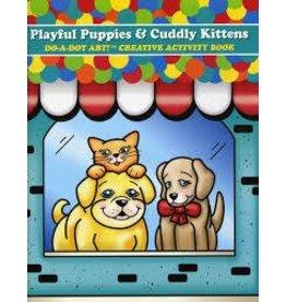 Do a Dot Art Do A Dot Art Playful Puppies and Cuddly Kittens Creative Activity Book