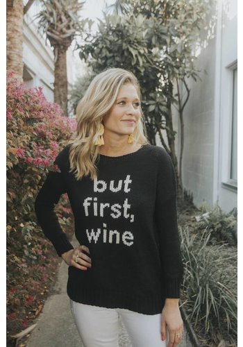 BUT FIRST WINE CREWNECK