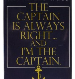 Captain's Always Right Magnet
