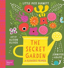 The Secret Garden: A BabyLit(TM) Flowers Primer