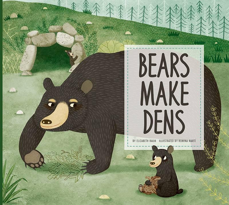 Bears Make Dens