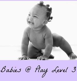 Babies @ Play - Lvl 3