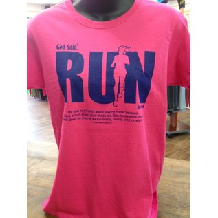 "JESUS SAID... 8510 God Said, ""RUN"" (Ladies T-Shirt)"