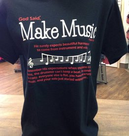 "JESUS SAID... 2410 God Said, ""Make Music"" Adult T-Shirt"