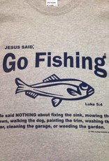 "JESUS SAID... 1010 Jesus Said "" Go Fishing"" Adult T-Shirt"
