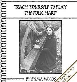 Hal Leonard Teach Yourself to Play the Folk Harp by Sylvia Woods