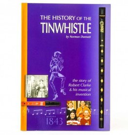 Clarke The History of the Tinwhistle