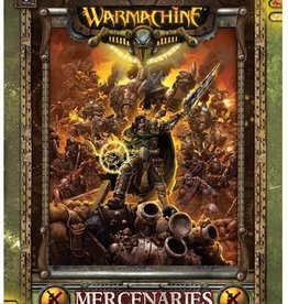 Privateer Press Forces of Warmachine: Mercenaries (SC)