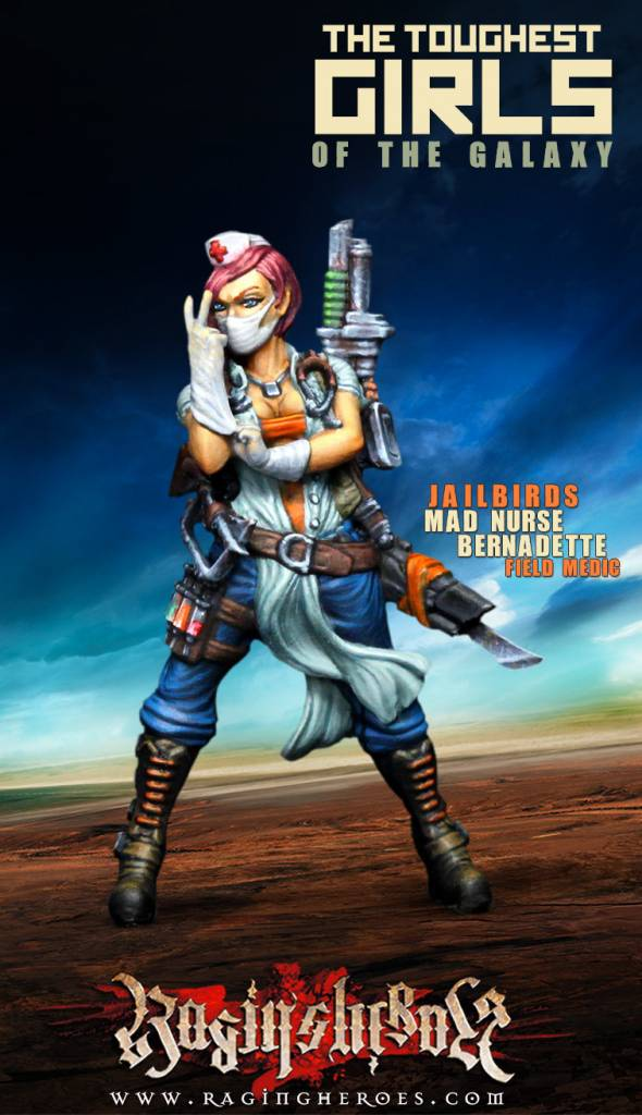 Raging Heroes JAILBIRDS - MAD NURSE BERNADETTE