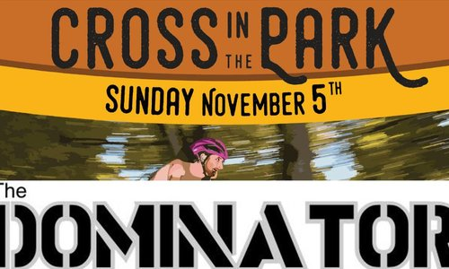 Cross in the Park + The Dominator Returns! 11/5/17!