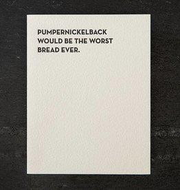 Sapling Press Moment Of Truth-Pumpernickelback Card