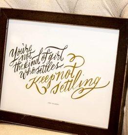 The Everygirl Keep Not Settling Framed Print-Gold