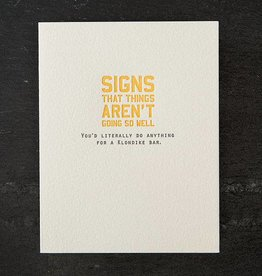 Sapling Press Signs/Klondike Bar Card